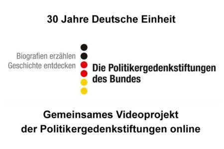 30 Jahre Deutsche Einheit - Politikergedenkstiftungen online